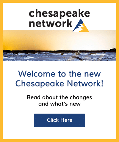 Welcome to the New Chesapeake Network!